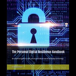 The Personal Digital Resilience Handbook